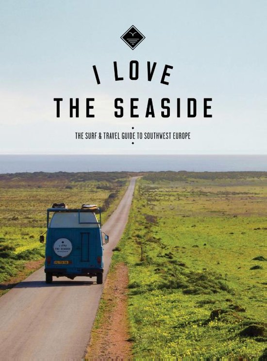 I love the seaside | Southwest Europe 9789082507935  Mo Media I love the seaside  Reisgidsen, Watersportboeken Europa