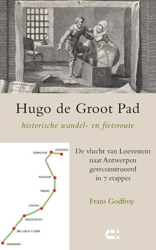 Hugo de Groot Pad 9789086841561 Frans Godfroy IJzer   Historische reisgidsen, Wandelgidsen Nederland