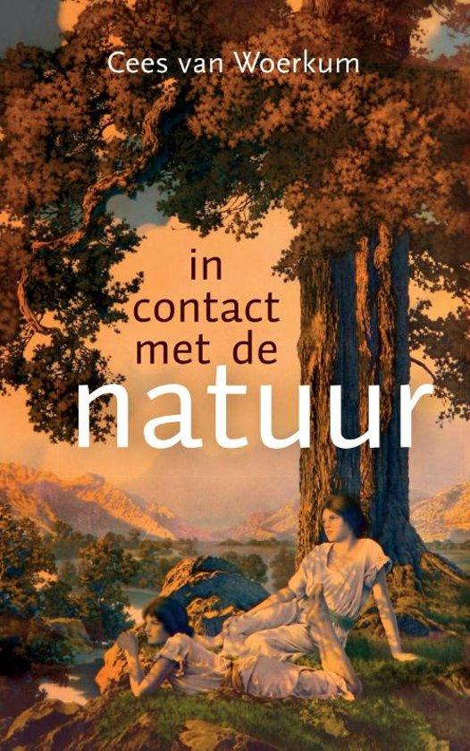 In contact met de natuur | Cees van Woerkum 9789086841783 Cees van Woerkum IJzer   Natuurgidsen Reisinformatie algemeen
