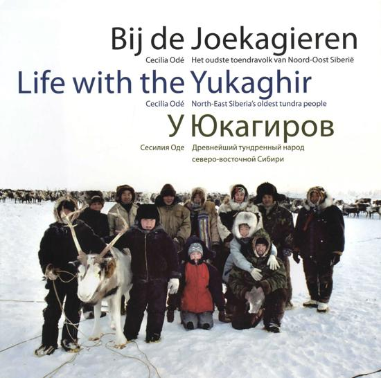 Bij de Joekagieren | Cecilia Odé 9789088030994 Cecilia Odé Schuyt   Landeninformatie, Reisverhalen Siberië