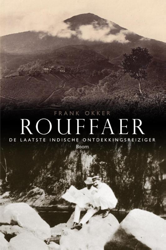 Rouffaer 9789089534767 Frank Okker Boom   Historische reisgidsen, Reisverhalen Indonesië