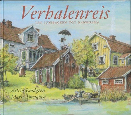Verhalenreis | Astrid Lindgren, Marit Törnqvist 9789089670632 Astrid Lindgren, Marit Törnqvist Hoogland & Van Klaveren   Kinderboeken, Reisverhalen Wereld als geheel