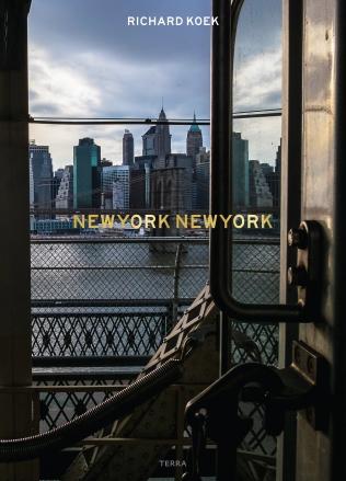 NEW YORK NEW YORK   Richard Koek 9789089896759 Richard Koek Terra   Fotoboeken New York, Pennsylvania, Washington DC