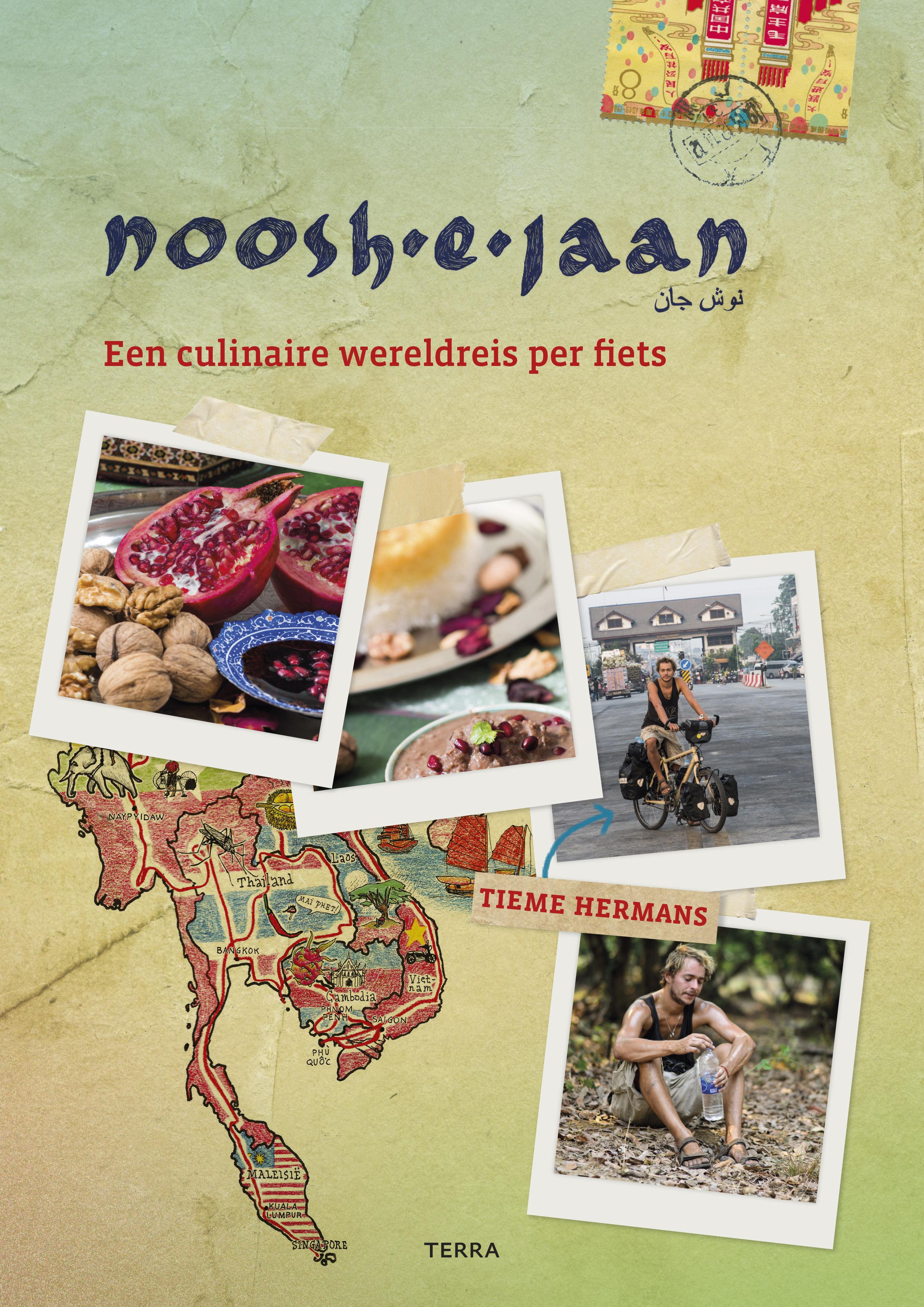 Noosh-e-Jaan | Tieme Hermans 9789089897688 Tieme Hermans Terra   Culinaire reisgidsen, Fietsreisverhalen Azië, Wereld als geheel