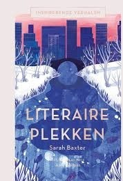 Literaire Plekken | Sarah Baxter 9789089897862  Terra   Reisgidsen Wereld als geheel