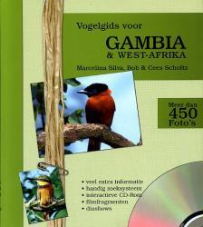 Vogelgids voor Gambia en West-Afrika 9789090172026 Marcelina Silva; Bob & Cees Scholtz VDF Vogel Documentatie Fonds   Natuurgidsen, Vogelboeken West-Afrikaanse kustlanden (van Senegal tot en met Nigeria)
