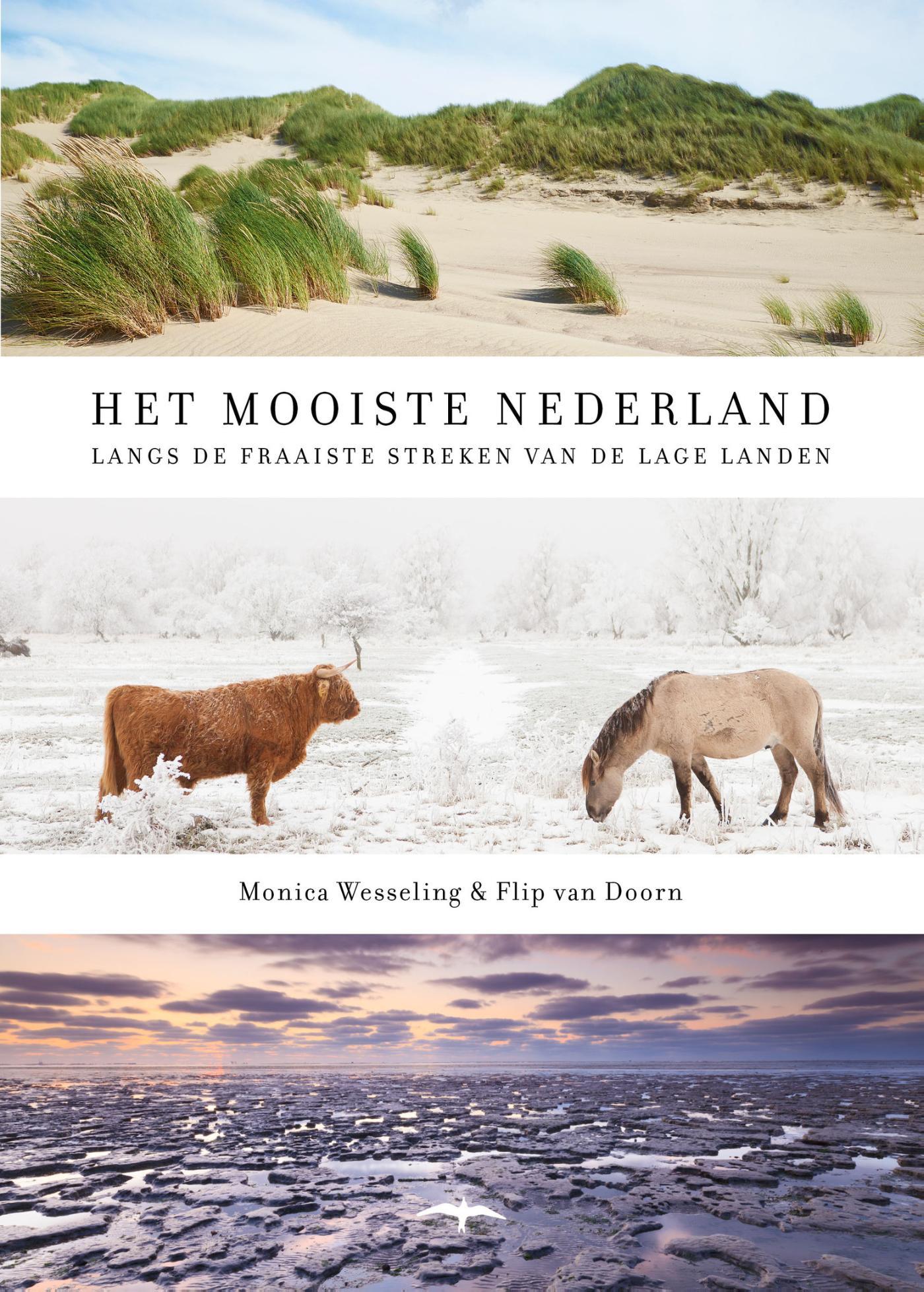 Het mooiste Nederland | Flip van Doorn 9789400405547 Flip van Doorn, Monica Wesseling Thomas Rap   Natuurgidsen Nederland