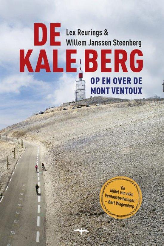 De Kale Berg 9789400406155 Lex Reurings De Bezige Bij Thomas Rap  Fietsreisverhalen Provence, Marseille, Camargue
