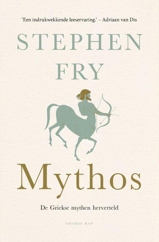 Mythos | Stephen Fry 9789400406254  Bezige Bij   Historische reisgidsen, Landeninformatie Griekenland