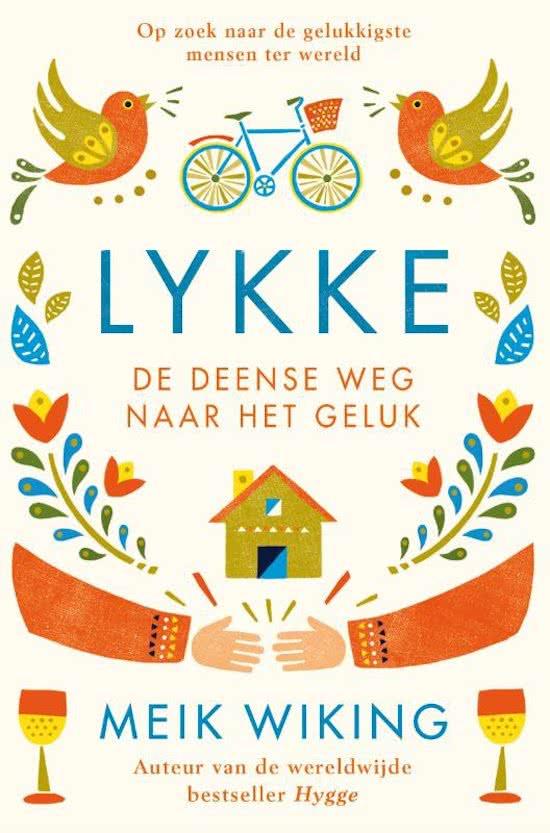 Lykke - de Deense weg naar het geluk | Meik Wiking 9789400508903 Meik Wiking Bruna   Landeninformatie Denemarken