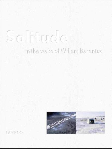 Solitude 9789401412360 Jeroen Toirkens (foto's), Petra Sjouwerman (tekst) Lannoo   Reisverhalen Lapland