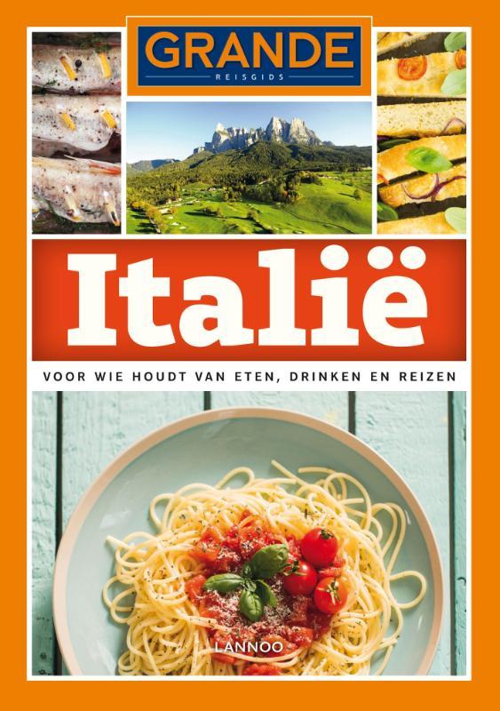Italië 9789401413923  Lannoo Grande  Reisgidsen Italië