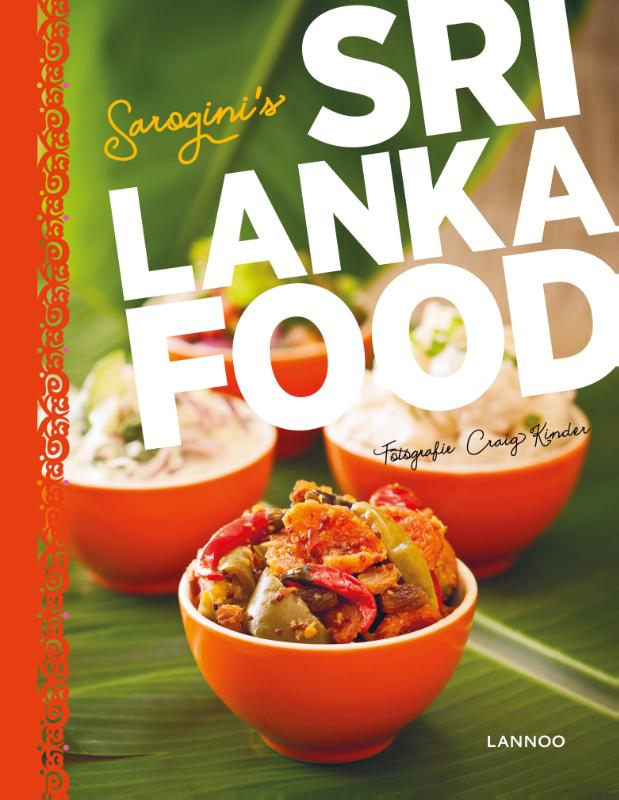 Sri Lanka Food 9789401424394 Sarogini Kamalanathan Lannoo   Culinaire reisgidsen Sri Lanka