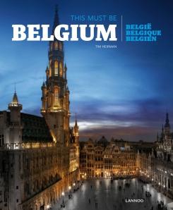 This must be Belgium 9789401424776  Lannoo   Fotoboeken België & Luxemburg