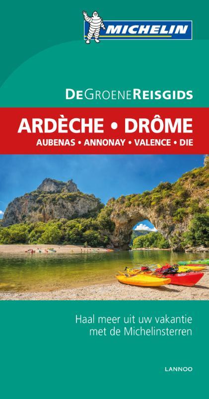 Ardèche-Rhônevallei-Drôme | Michelin reisgids 9789401431019  Michelin Michelin Groene gidsen  Reisgidsen Ardèche, Drôme