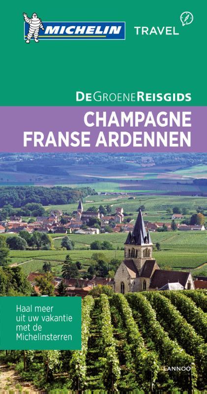 Champagne / Franse Ardennen | Michelin reisgids 9789401431026  Michelin Michelin Groene gidsen  Reisgidsen Champagne, Franse Ardennen