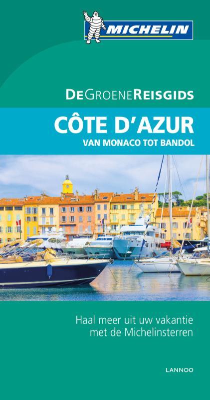 Côte d'Azur, Monaco | Michelin reisgids 9789401431033  Michelin Michelin Groene gidsen  Reisgidsen Côte d'Azur