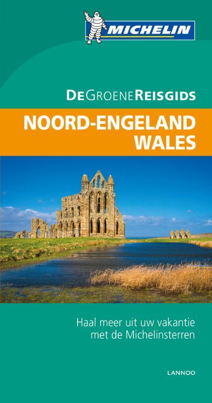 Noord-Engeland, Wales | Michelin reisgids 9789401431101  Michelin Michelin Groene gidsen  Reisgidsen Northumberland, Yorkshire Dales & Moors, Peak District, Isle of Man, Wales