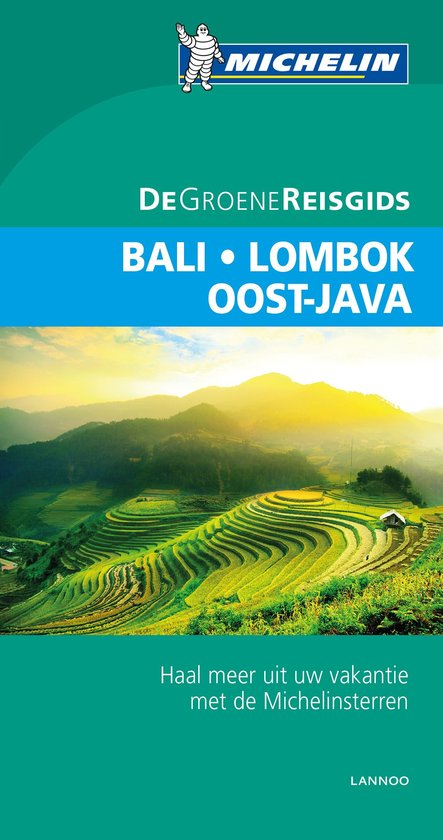 Indonesië: Bali, Lombok, Oost-Java | Michelin reisgids 9789401431187  Michelin Michelin Groene gidsen  Reisgidsen Indonesië