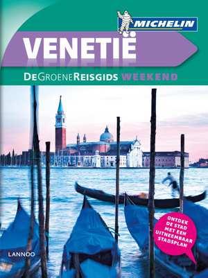 Michelin Groene Reisgids Weekend Venetië 9789401431217  Michelin Michelin Groene Gids Weekend  Reisgidsen Venetië, Veneto, Friuli