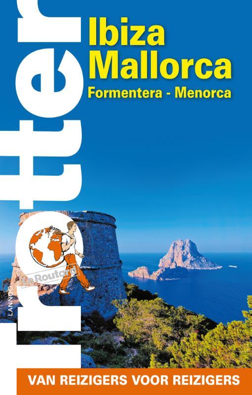 Trotter Ibiza - Mallorca - Formentera - Menorca 9789401432238  Lannoo Trotter  Reisgidsen Balearen (Mallorca, Menorca, Ibiza)