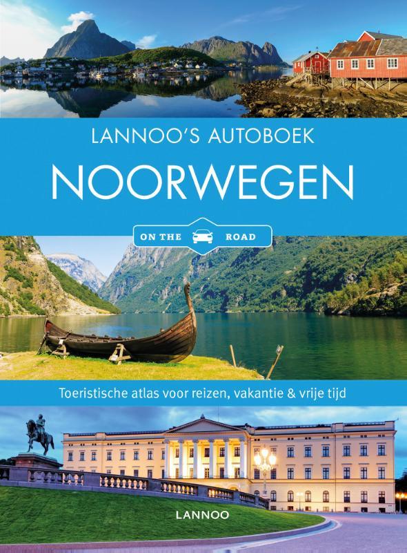 Lannoo's Autoboek Noorwegen 9789401432269  Lannoo Lannoos Autoboeken  Reisgidsen Noorwegen