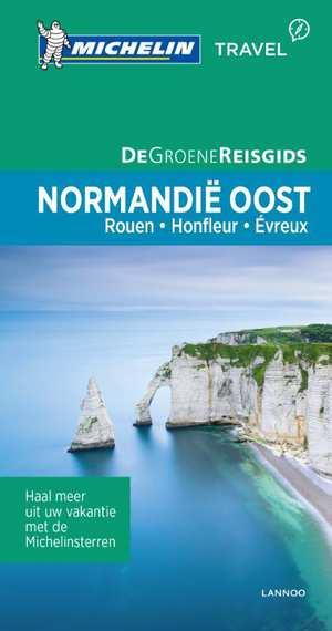Normandie, Oost- | Michelin reisgids 9789401439473  Michelin Michelin Groene gidsen  Reisgidsen Normandië