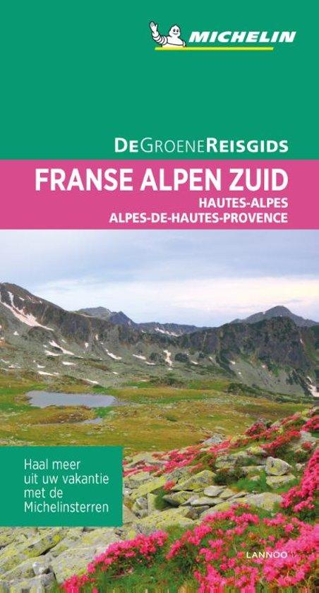 Franse Alpen Zuid | Michelin reisgids 9789401439534  Michelin Michelin Groene gidsen  Reisgidsen Franse Alpen: zuid