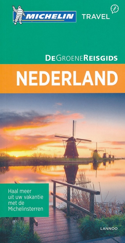 Nederland | Michelin reisgids 9789401439558  Michelin Michelin Groene gidsen  Reisgidsen Nederland