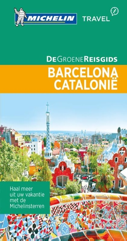 Barcelona, Catalonië | Michelin reisgids 9789401439633  Michelin Michelin Groene gidsen  Reisgidsen Barcelona, Catalonië