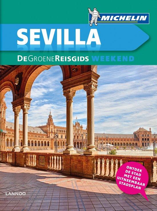 Michelin Groene Reisgids Weekend Sevilla 9789401439688  Michelin Michelin Groene Gids Weekend  Reisgidsen Sevilla