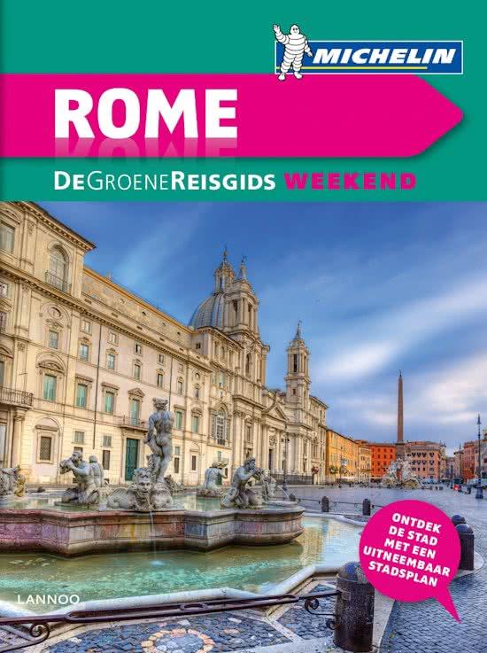 Michelin Groene Reisgids Weekend Rome 9789401439732  Michelin Michelin Groene Gids Weekend  Reisgidsen Rome, Lazio