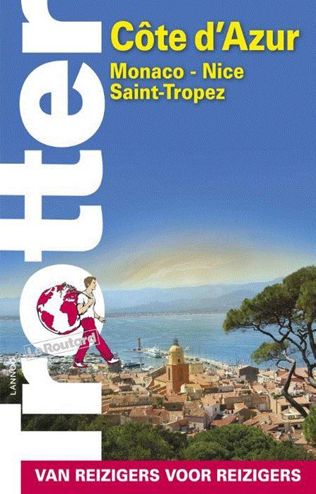 Trotter Côte d'Azur 9789401440035  Lannoo Trotter  Reisgidsen Côte d'Azur