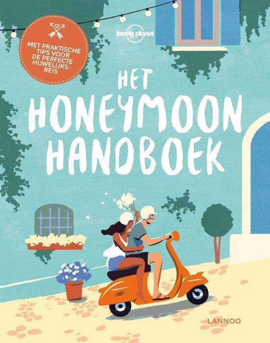 Lonely Planet Het Honeymoon Handboek 9789401440677  Lannoo   Reisgidsen Wereld als geheel