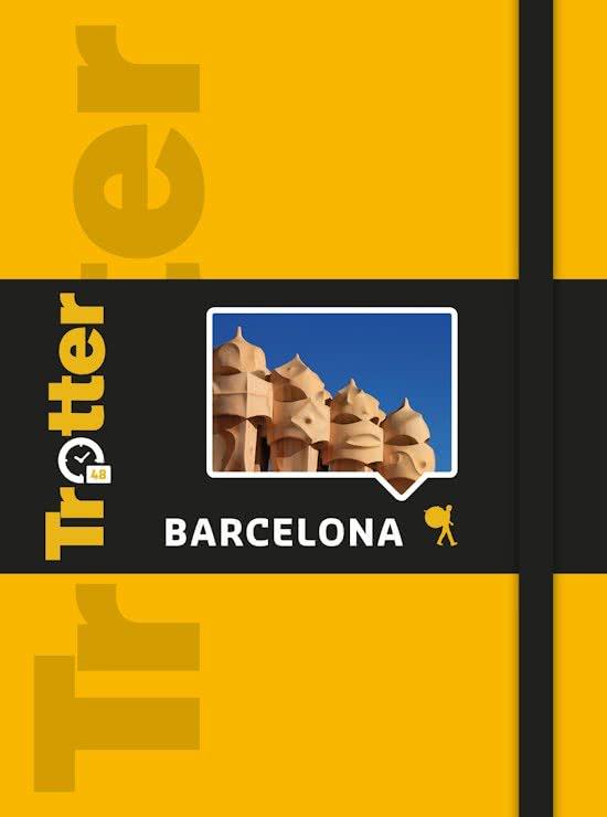 Trotter 48 Barcelona 9789401441124  Lannoo Trotter Stedengidsen  Reisgidsen Barcelona