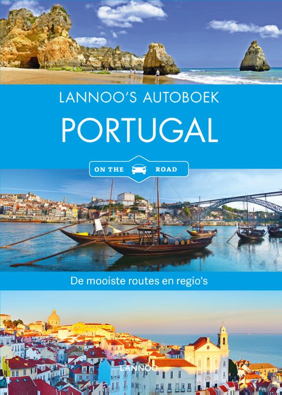 Lannoo's Autoboek Portugal on the road 9789401441131  Lannoo Lannoos Autoboeken  Reisgidsen Portugal