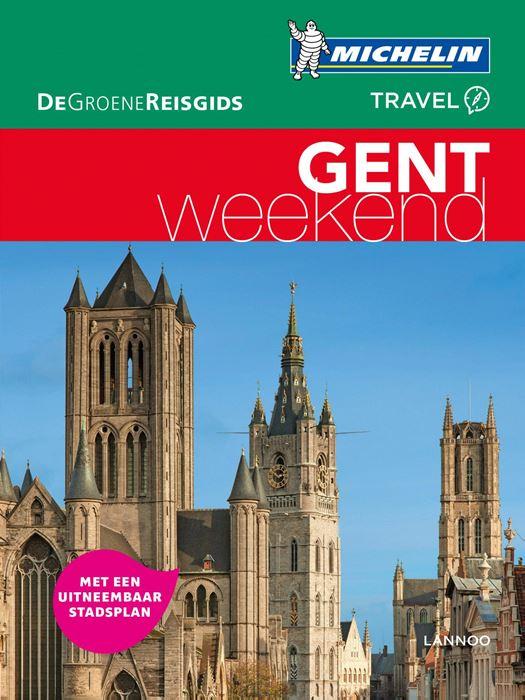 Michelin Groene Reisgids Weekend Gent 9789401447676  Michelin Michelin Groene Gids Weekend  Reisgidsen Gent & Brugge