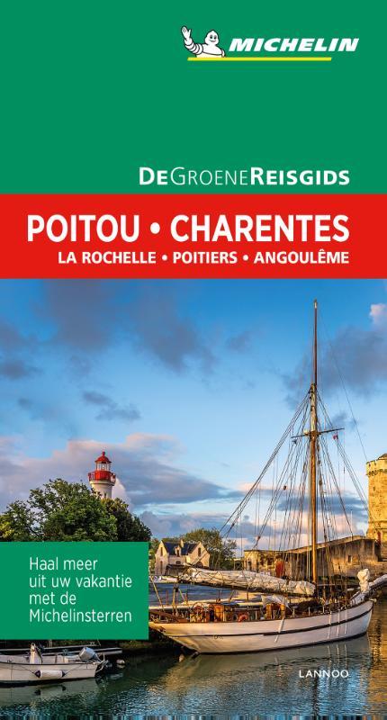 Poitou, Charentes | Michelin reisgids 9789401448666  Michelin Michelin Groene gidsen  Reisgidsen Vendée, Charente