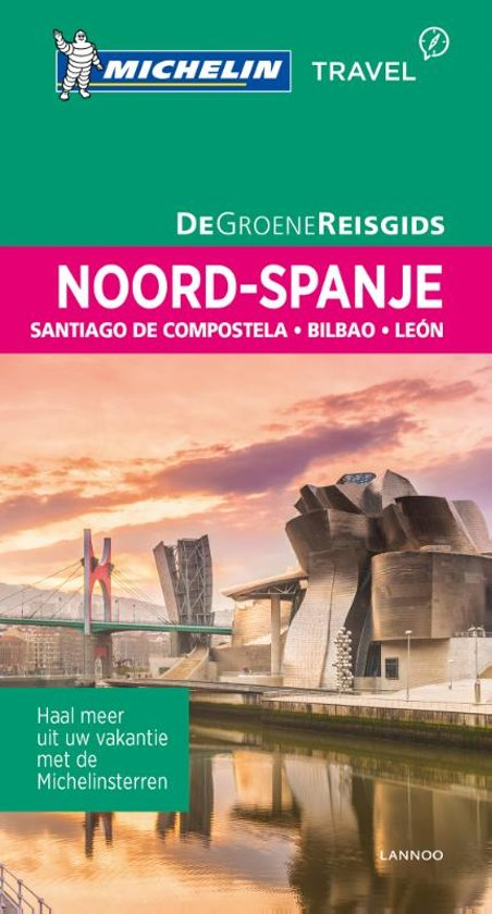 Noord-Spanje | Michelin reisgids 9789401448697  Michelin Michelin Groene gidsen  Reisgidsen Baskenland, Navarra, Rioja, Noordwest-Spanje