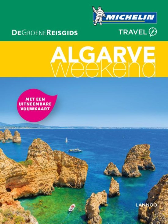 Michelin Groene Reisgids Weekend Algarve 9789401448765  Michelin Michelin Groene Gids Weekend  Reisgidsen Zuid-Portugal, Algarve