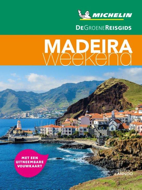 Michelin Groene Reisgids Weekend Madeira 9789401448772  Michelin Michelin Groene Gids Weekend  Reisgidsen Madeira