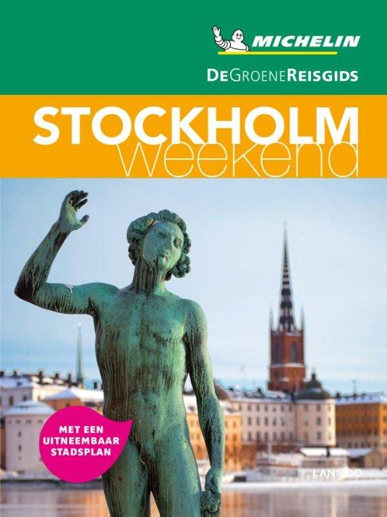 Michelin Groene Reisgids Weekend Stockholm 9789401448819  Michelin Michelin Groene Gids Weekend  Reisgidsen Zuid-Zweden