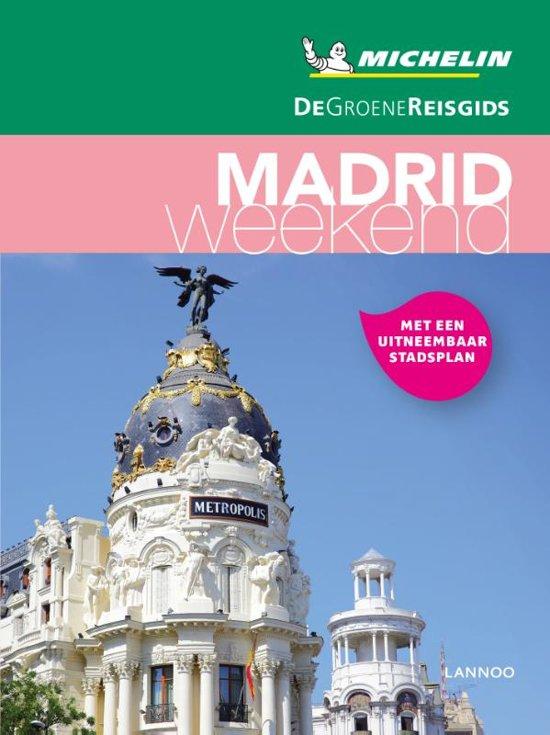 Michelin Groene Reisgids Weekend Madrid 9789401448857  Michelin Michelin Groene Gids Weekend  Reisgidsen Madrid