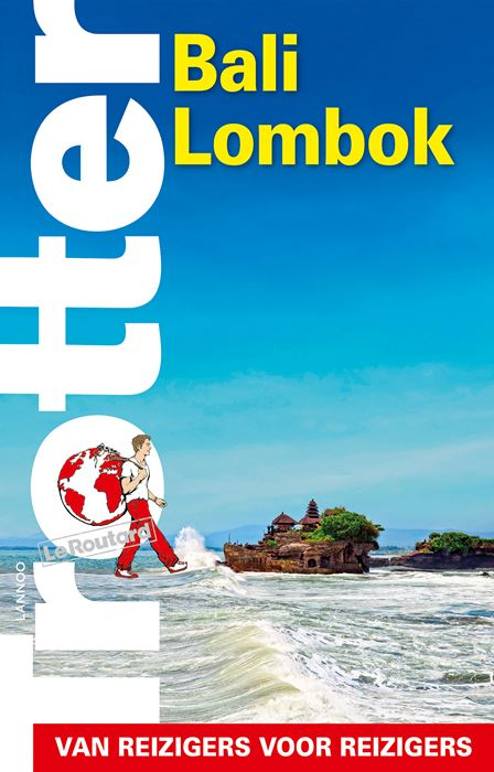 Trotter Bali Lombok Java 9789401449465  Lannoo Trotter  Reisgidsen Indonesië
