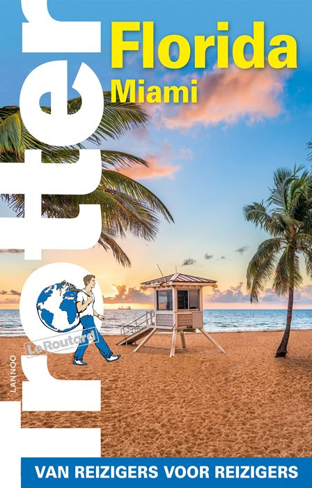 Trotter reisgids Florida 9789401449540  Lannoo Trotter  Reisgidsen Florida