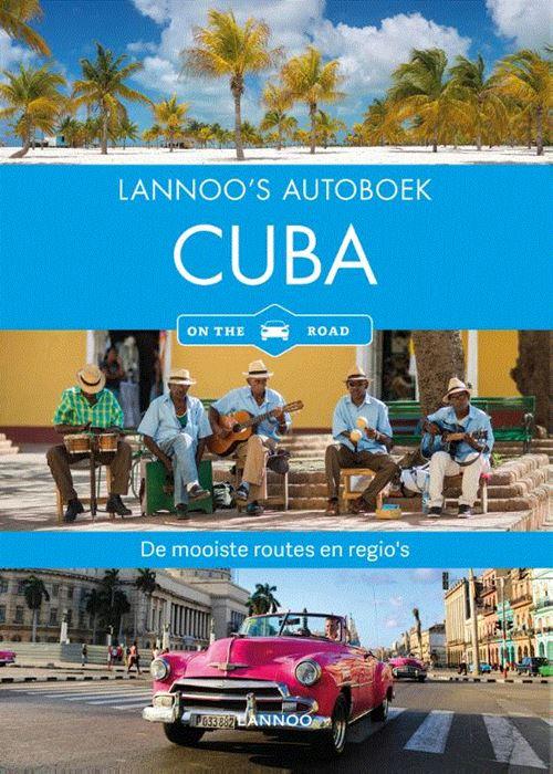Lannoo's Autoboek Cuba 9789401450232  Lannoo Lannoos Autoboeken  Reisgidsen Cuba
