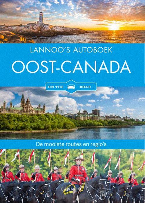 Lannoo's Autoboek Oost-Canada 9789401450300 Wagner Lannoo Lannoos Autoboeken  Reisgidsen Canada ten oosten van de Rockies