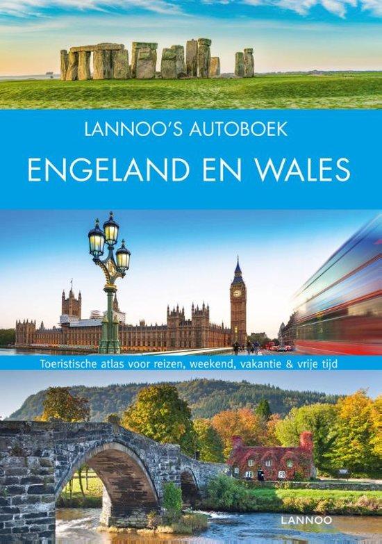 Lannoo's Autoboek Engeland & Wales on the road 9789401451765  Lannoo Lannoos Autoboeken  Reisgidsen Groot-Brittannië