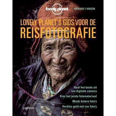 Lonely Planet's gids voor de reisfotografie 9789401453233  Lannoo   Fotoboeken Reisinformatie algemeen