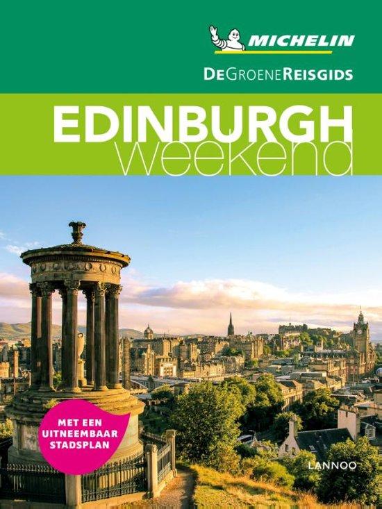 Michelin Groene Reisgids Weekend Edinburgh 9789401457170  Michelin Michelin Groene Gids Weekend  Reisgidsen Edinburgh